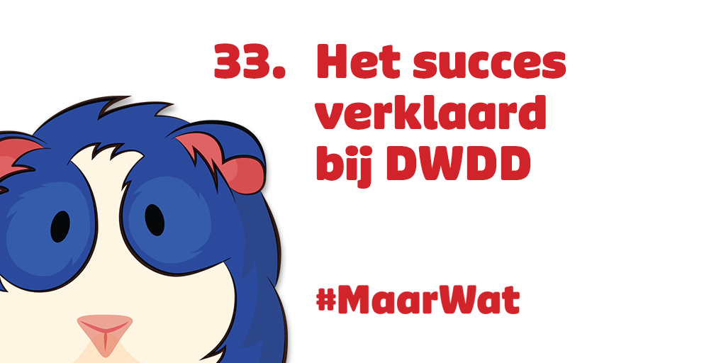 33 het succes verklaard bij DWDD